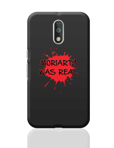 Moriarty Was Real Splash Sherlock Inspired Moto G4 Plus Online India