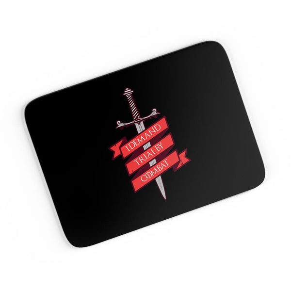 I Demand Trial By Combat  A4 Mousepad Online India