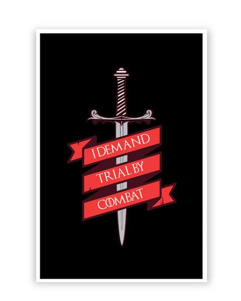 Posters Online | I Demand Trial By Combat Poster Online India | Designed by: SkyLit Designs