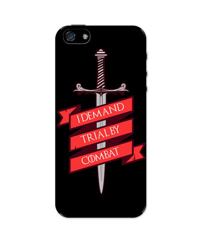 iPhone 5 / 5S Cases & Covers | I Demand Trial By Combat iPhone 5 / 5S Case Online India