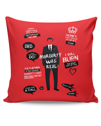 PosterGuy | Moriarty Was Real Cushion Cover Online India