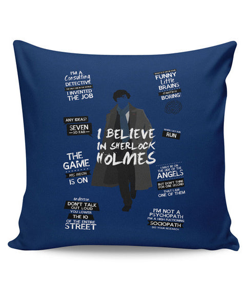 PosterGuy | I Believe In Sherlock Holmes | Fan Art Cushion Cover Online India