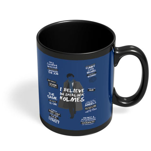 I Believe In Sherlock Holmes | Fan Art Black Coffee Mug