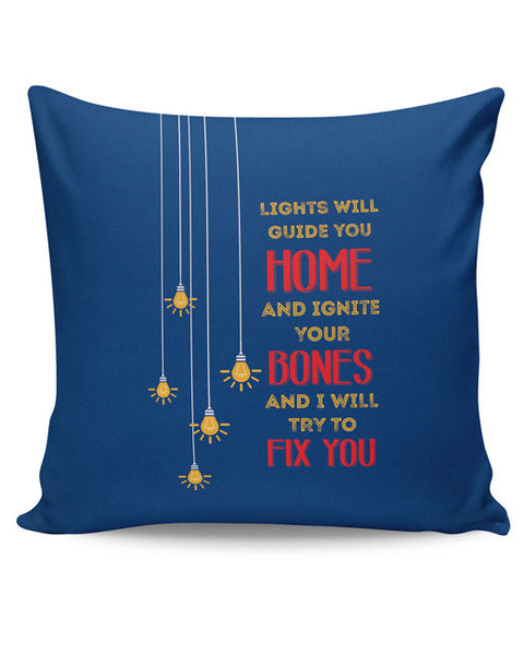 PosterGuy | I Will try to Fix You | Pop Song Inspired Cushion Cover Online India