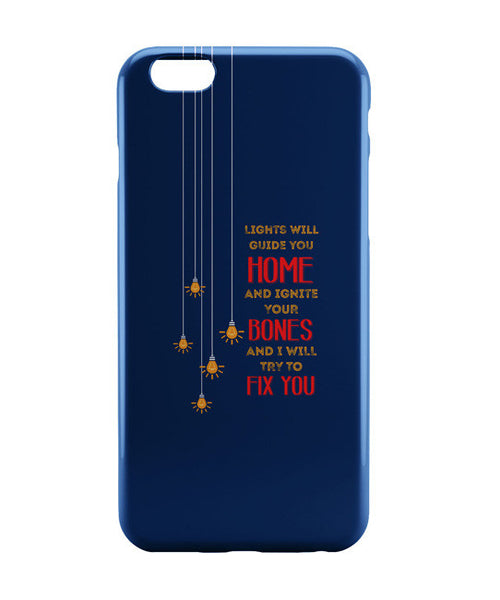 iPhone 6 Cases | I Will try to Fix You | Pop Song Inspired iPhone 6 Case Online India