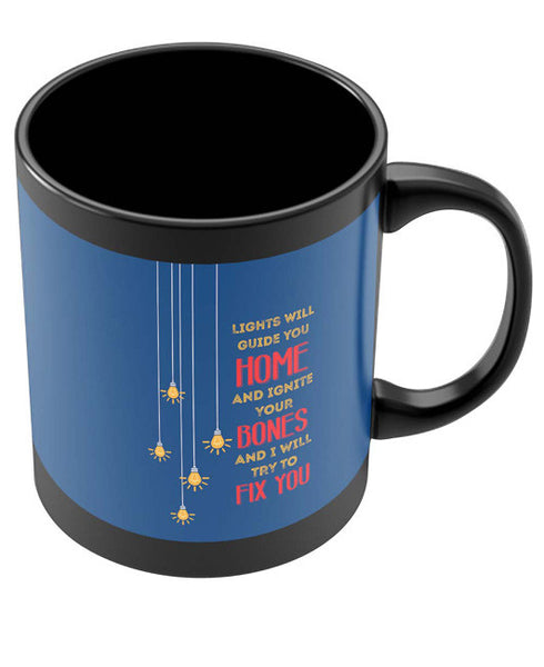 Coffee Mugs Online | I Will try to Fix You | Pop Song Inspired Black Coffee Mug Online India