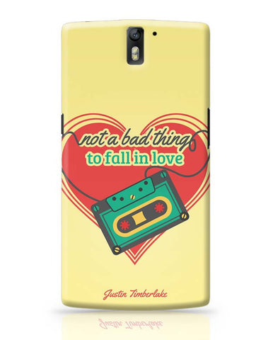 OnePlus One Covers | Not A Bad Thing - Justin Timberlake OnePlus One Case Cover Online India
