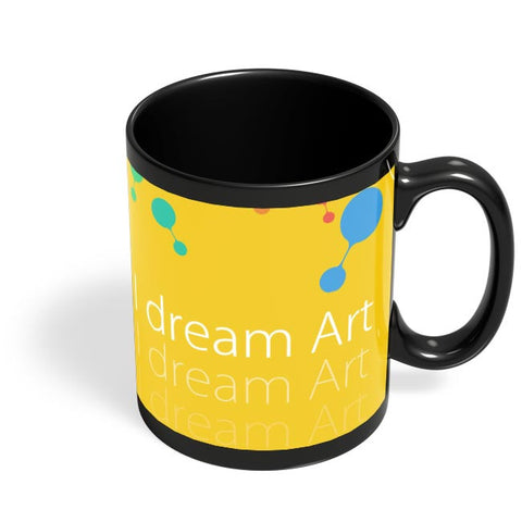 I Dream Art Black Coffee Mug Online India