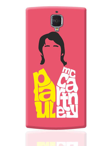 Paul Mccartney Typography | Beatles OnePlus 3 Cover Online India