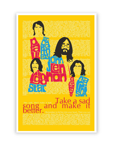 Posters Online | Beatles| Take a Sad Song and Make It Better Typography Poster Online India | Designed by: Design Walrus