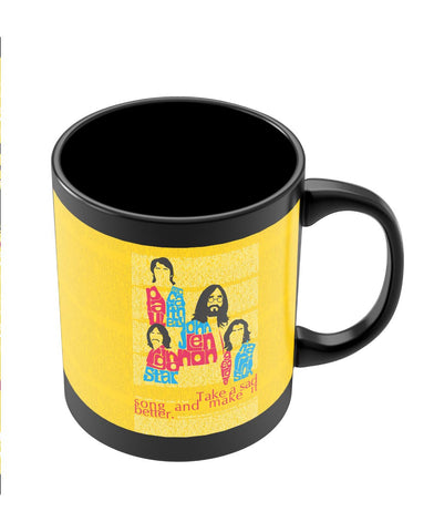 Coffee Mugs Online | Beatles| Take a Sad Song and Make It Better Typography Black Coffee Mug Online India