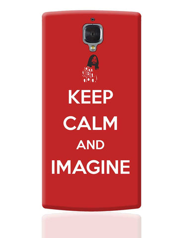 Keep Calm and Imagine | John Lennon OnePlus 3 Cover Online India
