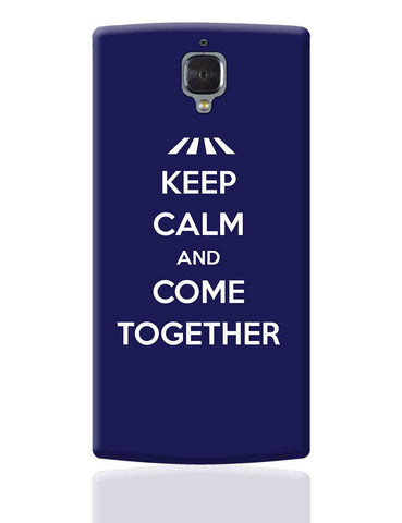Keep Calm and Come Together | John Lennon OnePlus 3 Cover Online India