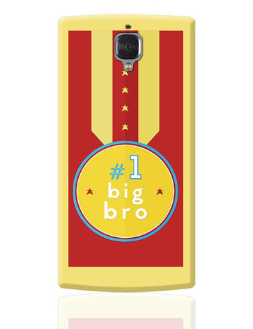 No. 1 Big Bro OnePlus 3 Cover Online India