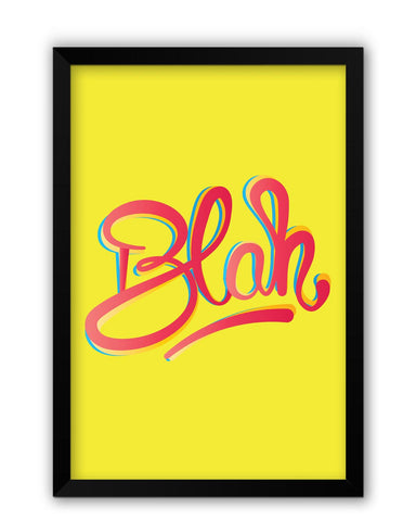 Framed Posters | Blah Quirky Typography Laminated Framed Poster Online India
