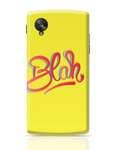 Google Nexus 5 Covers | Blah Quirky Typography Google Nexus 5 Cover Online India