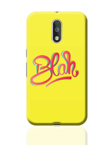 Blah Quirky Typography Moto G4 Plus Online India