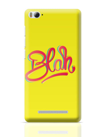 Xiaomi Mi 4i Covers | Blah Quirky Typography Xiaomi Mi 4i Cover Online India