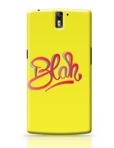 OnePlus One Covers | Blah Quirky Typography OnePlus One Cover Online India
