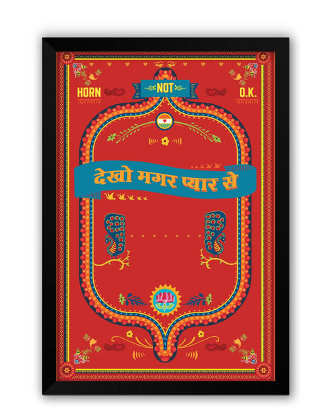 Framed Posters | Dekho Magar Pyar se | Horn Not O.K Laminated Framed Poster Online India