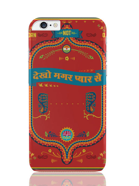 iPhone 6 Plus / 6S Plus Covers & Cases | Dekho Magar Pyar Se | Horn Not O.K iPhone 6 Plus / 6S Plus Covers and Cases Online India
