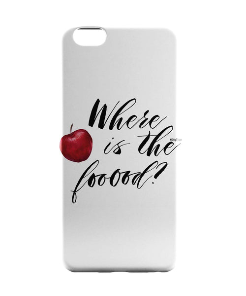iPhone 6 Case & iPhone 6S Case | Where Is The Food iPhone 6 | iPhone 6S Case Online India | PosterGuy