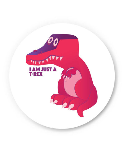 PosterGuy | I Am Just a T Rex Fridge Magnet Online India by IDigType