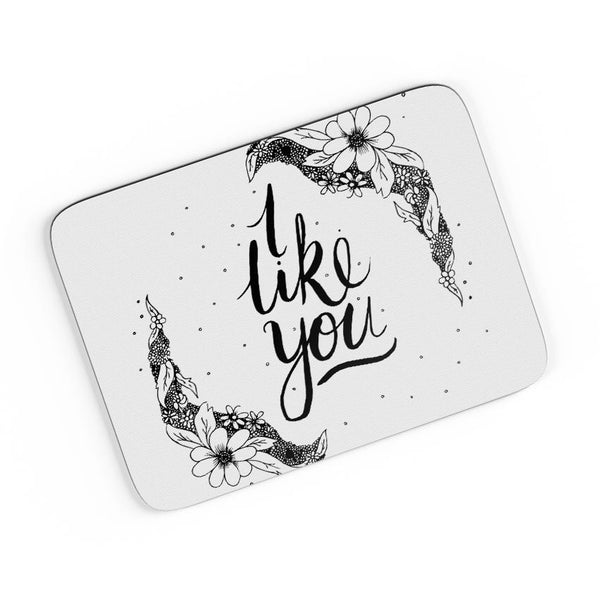 I Like You Valentines A4 Mousepad Online India