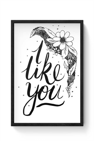 Framed Posters Online India | I Like You Valentines Framed Poster Online India