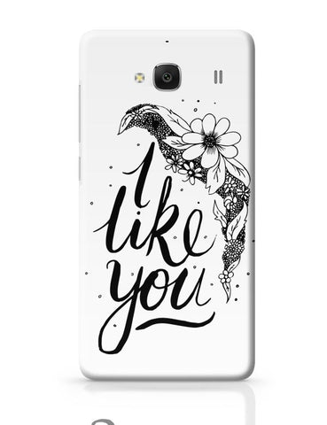 Xiaomi Redmi 2 / Redmi 2 Prime Cover| I Like You Valentines Redmi 2 / Redmi 2 Prime Case Cover Online India
