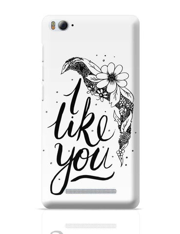 Xiaomi Mi 4i Covers | I Like You Valentines Xiaomi Mi 4i Case Cover Online India