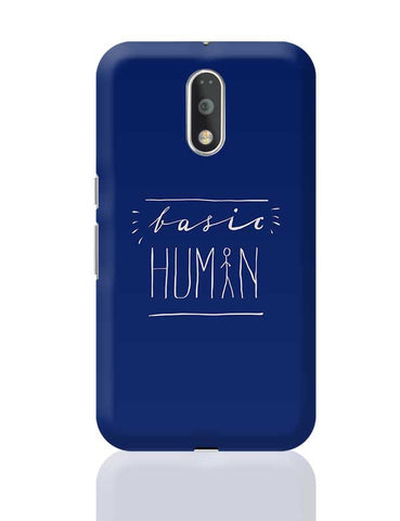 Basic Human Moto G4 Plus Online India