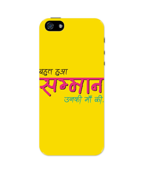 iPhone 5 / 5S Cases & Covers | Bahut Ho Gaya Samman | Unki maa KiÌ_Ì__ iPhone 5 / 5S Case Online India