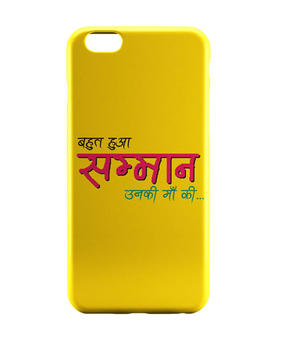 iPhone 6 Case & iPhone 6S Case | Bahut Ho Gaya Samman | Unki maa Ki‰Û_ iPhone 6 | iPhone 6S Case Online India | PosterGuy