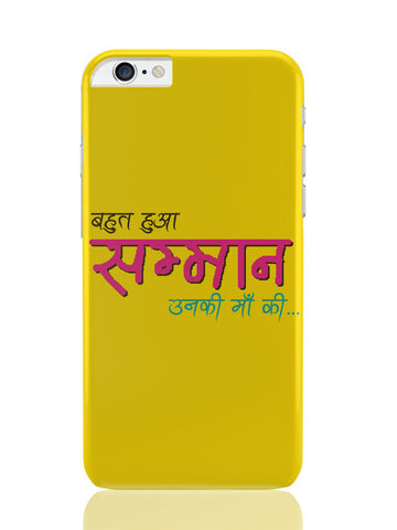 iPhone 6 Plus / 6S Plus Covers & Cases | Bahut Ho Gaya Samman | Unki Maa Ki?ʉÛÓ_ iPhone 6 Plus / 6S Plus Covers and Cases Online India