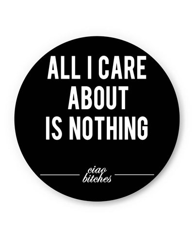 PosterGuy | All I Care is About Nothing Fridge Magnet Online India by Aditya Mehrotra