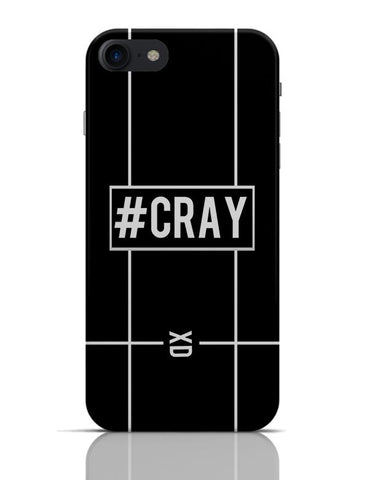 #CRAY (Crazy) Minimalist  iPhone 7 Covers Cases Online India