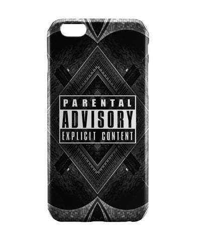 iPhone 6 Case & iPhone 6S Case | Parental Advisory Explicit Content iPhone 6 | iPhone 6S Case Online India | PosterGuy