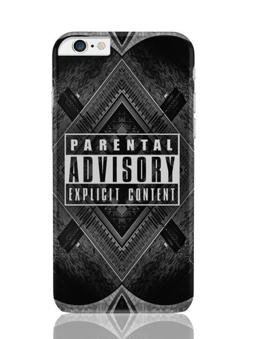 iPhone 6 Plus / 6S Plus Covers & Cases | Parental Advisory Explicit Content iPhone 6 Plus / 6S Plus Covers and Cases Online India
