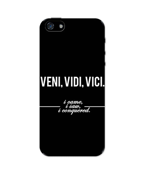 iPhone 5 / 5S Cases & Covers | Veni, Vidi , Veci | Motivational Thoughts iPhone 5 / 5S Case Online India