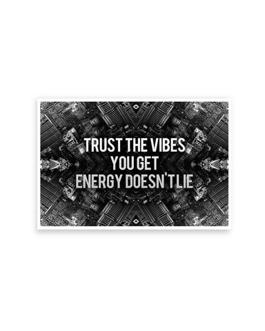 Posters Online | Trust The Vibes | Your Energy doesn't Lie Poster Online India | Designed by: Aditya Mehrotra