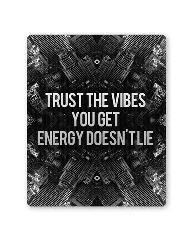 Buy Mousepads Online India | Trust The Vibes | Your Energy doesn't Lie Mouse Pad Online India