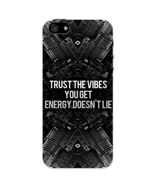 iPhone 5 / 5S Cases & Covers | Trust The Vibes | Your Energy doesn't Lie iPhone 5 / 5S Case Online India
