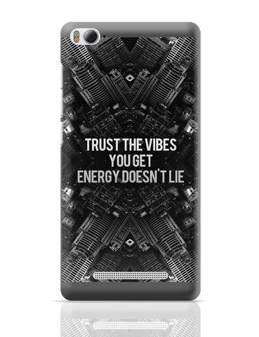 Xiaomi Mi 4i Covers | Trust The Vibes | Your Energy doesn't Lie Xiaomi Mi 4i Cover Online India