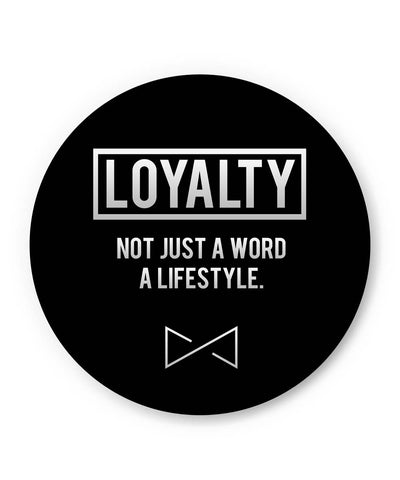 PosterGuy | Loyalty | not Just A Word | A Lifestyle Fridge Magnet Online India by Aditya Mehrotraí«í_