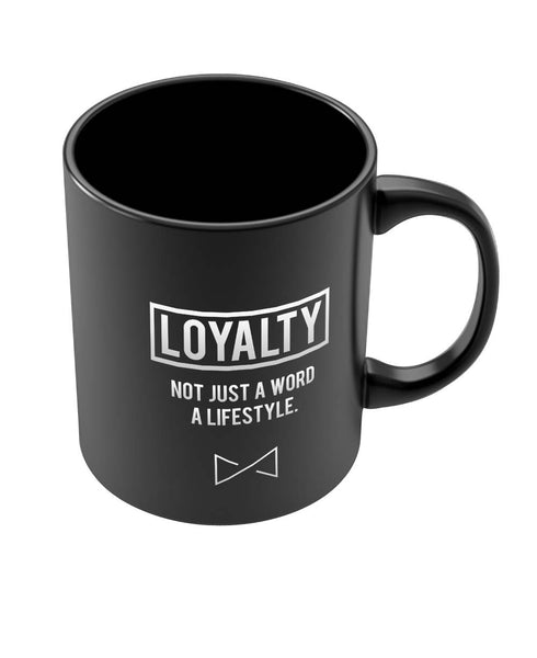 Coffee Mugs Online | Loyalty | not Just A Word | A Lifestyle Black Coffee Mug Online India