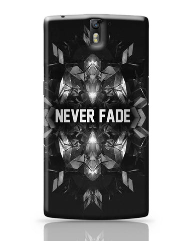 OnePlus One Covers | Never Fade | Motivational Illustration OnePlus One Cover Online India