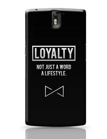OnePlus One Covers | Loyalty | Not Just A Word Lifestyle OnePlus One Cover Online India