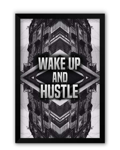 Framed Posters | Wake Up And Hustle Motivational Laminated Framed Poster Online India