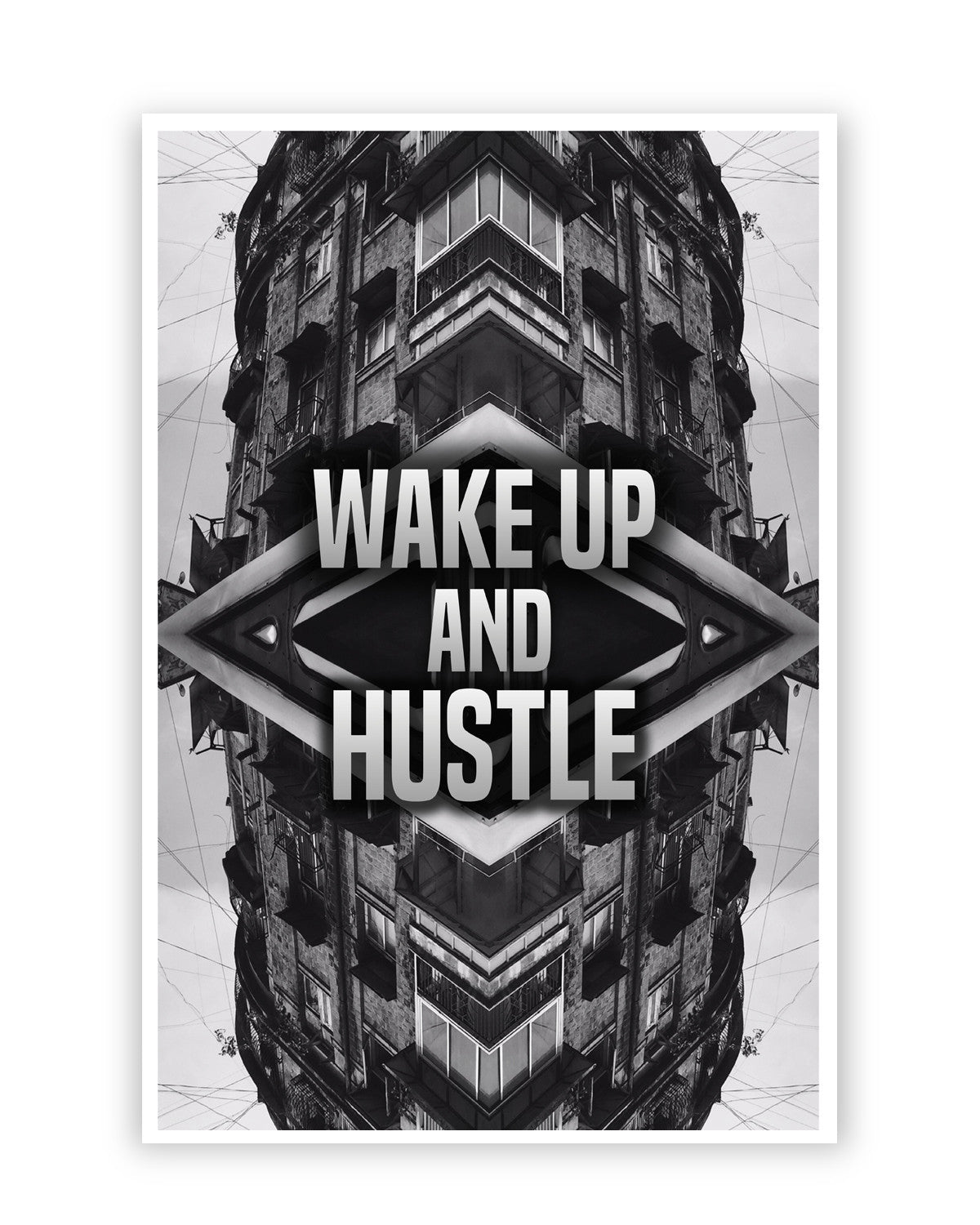 Wake Up And Hustle Motivational Poster